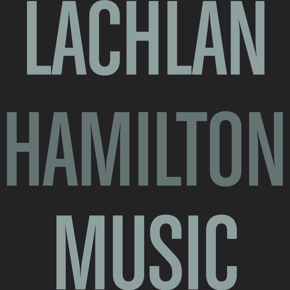 Lachlan Hamilton Music